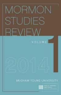 Mormon Studies Review, vol. 1