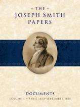 Joseph Smith Papers, Documents, Volume 4