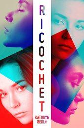 Ricochet by Kathryn Berla