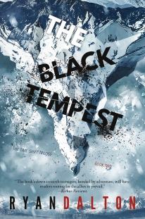 The Black Tempest by Ryan Dalton