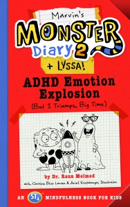 My book, Marvin's Monster Diary 2 (+ Lyssa!): ADHD Emotion Explosion