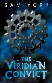 The Viridian Convict by Sam York