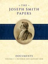 Joseph Smith Papers, Documents, Volume 5