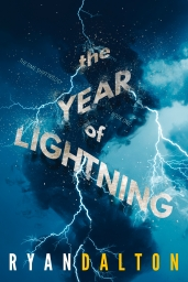 The Year of Lightning by Ryan Dalton